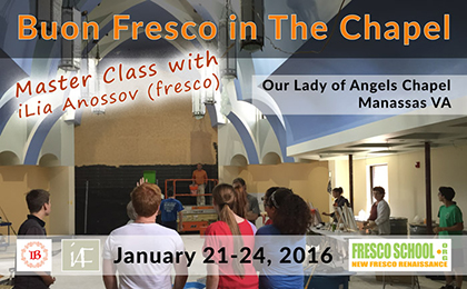 Master Class: Buon Fresco in The Chapel - Roman and Renaissance Style Fresco Workshop. January 21-24, 2016 Manassas,VA